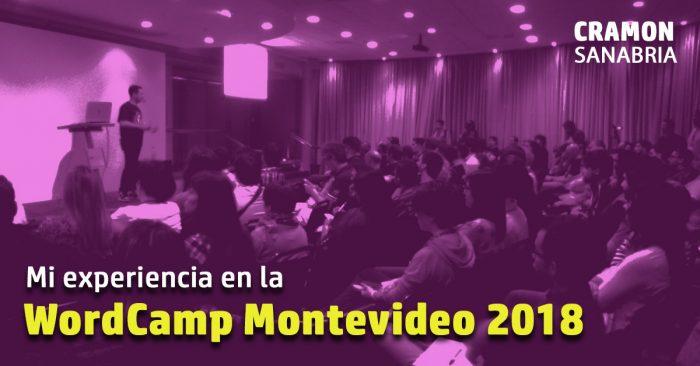 Mi experiencia en la WordCamp Montevideo 2018